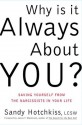 Why Is It Always About You? - Sandy Hotchkiss, James F. Masterson