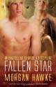 Fallen Star (Interstellar Service & Discipline #2) - Morgan Hawke