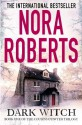 Dark Witch (The Cousins O'Dwyer Trilogy) - Nora Roberts