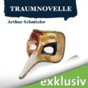 Traumnovelle - Arthur Schnitzler, David Nathan