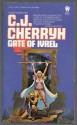 Gate of Ivrel - C.J. Cherryh