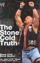 The Stone Cold Truth (WWE) - Steve Austin, J.R. Ross, Dennis Brent