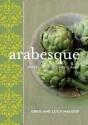 Arabesque New Edition - Greg Malouf, Lucy Malouf