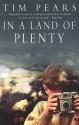 In A Land Of Plenty - Tim Pears
