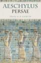 Persae - Aeschylus, A.F. Garvie