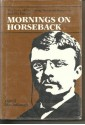 Mornings on Horseback - David McCullough