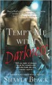 Tempt Me with Darkness - Shayla Black