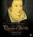 Queen of Scots (Audio) - John Guy