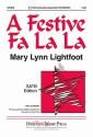 A Festive Fa La La - Mary Lynn Lightfoot