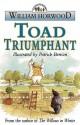 Toad Triumphant - William Horwood, Patrick Benson