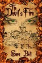 The Devil's Fire - Sara Bell