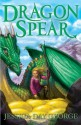 Dragon Spear (Dragon Slippers) - Jessica Day George