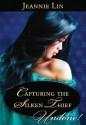 Capturing the Silken Thief (Mills & Boon Historical Undone) - Jeannie Lin