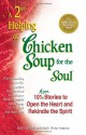 A 2nd Helping of Chicken Soup for the Soul: 101 More Stories to Open the Heart and Rekindle the Spirit - Jack Canfield, Mark Victor Hansen