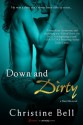 Down and Dirty - Christine Bell
