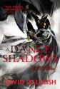 A Dance of Shadows (Audio) - David Dalglish