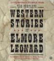The Complete Western Stories of Elmore Leonard - Elmore Leonard, David Strathairn