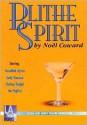 Blithe Spirit - Noël Coward, Shirley Knight