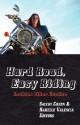 Hard Road, Easy Riding: Lesbian Biker Erotica - Sacchi Green, Rakelle Valencia
