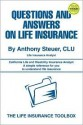 Questions and Answers on Life Insurance: The Life Insurance Toolbox - Anthony Steuer