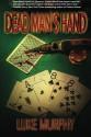 Dead Man's Hand - Luke Murphy