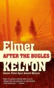 After the Bugles (Buckalew Family) - Elmer Kelton