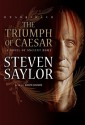 The Triumph of Caesar: A Novel of Ancient Rome (Roma Sub Rosa series)(Library Edition) - Steven Saylor, Ralph Cosham