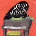 Snip Snap! - Mara Bergman