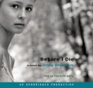 Before I Die, Narrated By Charlotte Parry, 6 Cds [Complete & Unabridged Audio Work] (Audio CD Library Binding) - Jenny Downham