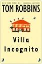 Villa Incognito Villa Incognito Villa Incognito - Tom Robbins