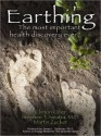 Earthing: The Most Important Health Discovery Ever? (MP3 Book) - Clinton Ober, Stephen Sinatra, Martin Zucker, Paul Costanzo