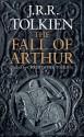 The Fall of Arthur - J.R.R. Tolkien, J.R.R. Tolkien
