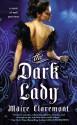 The Dark Lady - Maire Claremont