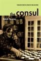 The Consul - Ralph Rumney, Malcolm Imrie