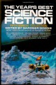 The Year's Best Science Fiction: Fifth Annual Collection - Orson Scott Card, Karen Joy Fowler, Ursula K. Le Guin, Kim Stanley Robinson, Michael Bishop, Robert Silverberg, Walter Jon Williams, Gardner R. Dozois, Gene Wolfe, Susan Palwick, Bruce Sterling, Howard Waldrop, Pat Cadigan, Pat Murphy, Bruce McAllister, Neal Barrett Jr.