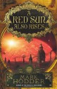 A Red Sun Also Rises - Mark Hodder