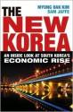The New Korea: An Inside Look at South Korea's Economic Rise - Myung Oak Kim, Sam Jaffe