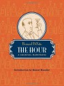 The Hour: A Cocktail Manifesto - Bernard DeVoto, Daniel Handler
