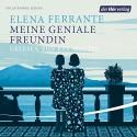 Meine geniale Freundin (Die Neapolitanische Saga 1) - Elena Ferrante, Eva Mattes, Der Hörverlag