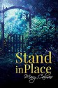 Stand In Place - Mary Calmes