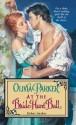 At the Bride Hunt Ball (Devine & Friends # 1) - Olivia Parker