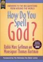 How Do You Spell God? - Marc Gellman, Thomas Hartman, Dalai Lama XIV