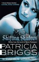 Shifting Shadows: Stories from the World of Mercy Thompson - Patricia Briggs