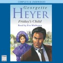 Friday's Child - Eve Matheson, Georgette Heyer