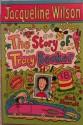 The Storyof Tracy Beaker - Jacqueline Wilson