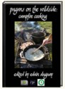 Pagans on the Wildside: Campfire Cooking - Edain Duguay