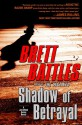 Shadow of Betrayal - Brett Battles