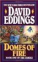 Domes of Fire (Tamuli) - David Eddings