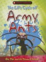 The Life Cycle of Army Ants - Clint Twist