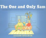 The One And Only Sam: A Story Explaining Idioms For Children With Asperger Syndrome And Other Communication Difficulties - Aileen Stalker, Bob Spencer